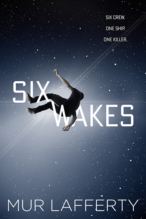 Mur Lafferty-SixWakes
